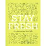 Stay Fresh คู่มือเริ่มต้นธุรกิจอย่างคนตัวเล็ก