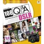 108 Q&A ถ่ายภาพสวยด้วยกล้อง DSLR (เกียรติพงษ์ บุญจิตร)