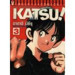 Katsu คัทซึ เล่ม 03
