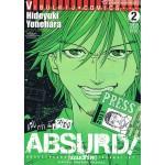 ABSURD! แสบกว่านี้มีลุยต่อ เล่ม 02