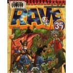 RAVE ผจญภัยเหนือโลก 35 (จบ)