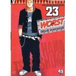 WORST (เวอร์ส) 23