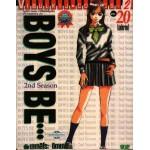 Boys Be…Season 2  20 (ตอนจบ)