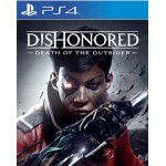 PS4: DISHONORED: DEATH OF THE OUTSIDER