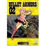 BULLET ARMORS เล่ม 02