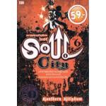 Soul City มหาสงครามฯล.6