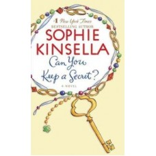 Can you keep a Secret? : Sophie Kinsella