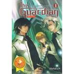 The Guardian Begin ผู้พิทักษ์อลเวง เล่ม 01 ภาคกำเนิด