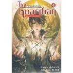 The Guardian Heart of Angel ผู้พิทักษ์อลเวง เล่ม 04 ภาคดวงใจเทวทูต
