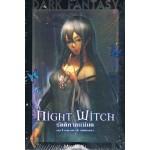 Night Witch รัตติกาลแม่มด เล่ม 1 บทตามล่า&บทพิพากษา