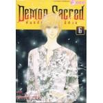 Demon Sacred พันธสัญญาแห่งปีศาจ เล่ม 06