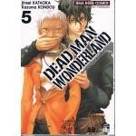 DEAD MAN WONDERLAND เล่ม 05
