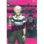 Blood Lad แวมไพร์พันธุ์ลุย เล่ม 02