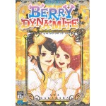 BERRY DYNAMITE สู้สุดใจยัยตัวร้าย เล่ม 3