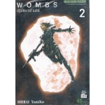 WOMBS ปฏิบัติการข้ามมิติ เล่ม 2