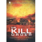 The Kill Order เกมล่าปริศนา ตอน คำสั่งสังหาร (The Maze Runner Series Vol.0)