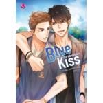 Blue Kiss เพื่อนแก้เหงา (Hideko_Sunshine)
