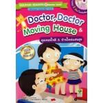 Doctor, Doctor & Moving House คุณหมอใจดี & บ้านใหม่แสนสุข (+MP3 ฝึกฟัง-พูด)