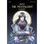 Into the Moonlight...ณ พระจันทร์
