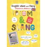 English Idiom and Slang สำนวนจัดเต็ม สแลงจัดหนัก