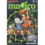 magico ศึกอภินิหารเจ้าสาวจอมเวทย์ เล่ม 3
