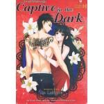 Captive in Dark ฉีกกฎหัวใจไฟรักมาเฟีย