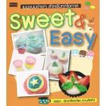 Sweet & easyเมนูขนมง่ายๆ สำหรับทุกโอกาส