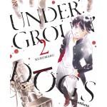 Underground Dogs คนจริงหลังจอ เล่ม 02