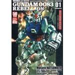 MOBILE SUIT GUNDAM 0083 REBELLION หุ่นรบอวกาศกันดั้ม 0083 REBELLION เล่ม 01