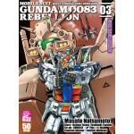 MOBILE SUIT GUNDAM 0083 REBELLION หุ่นรบอวกาศกันดั้ม 0083 REBELLION เล่ม 03