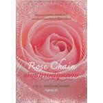 Rose Chain II พันธกานต์กุหลาบ ภาค 2 เล่ม 1 (hanasuki)
