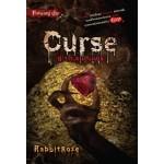 Curse ซากอมนุษย์ (RabbitRose)