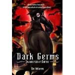 Dark Germs สงครามเงาปีศาจ (DR. WARM)