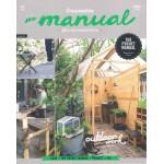 The Manual Vol.4 : Outdoor Work งานช่างในสวน