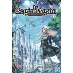 Begin again เริ่มใหม่อีกครั้งในโลกต่างมิติ เล่ม 3 (มรรษ)