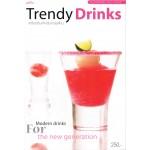 Trendy Drinks เครื่องดื่มสำหรับคนยุคใหม่