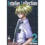 Artelier Collection มาสเตอร์พีซแห่งอาร์เทลิเยร์ 02