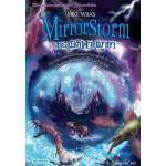 Mirrorscape Trilogy เล่ม 02 Mirror Storm ทะลุมิติพายุมายา