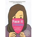 ท้าวัยลิขิต(Face it)