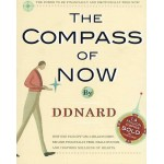 THE COMPASS OF NOW By DDNARD