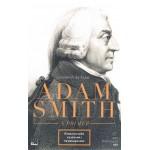Adam Smith A Primer ชีวิตและความคิดของ อาดัม สมิธ