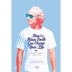 How Adam Smith Can Change Your Life พลิกชีวิต คิดอย่าง อาดัม สมิธ