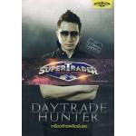 Daytrade Hunter เครื่องจักรผลิตเงินสด