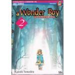 A WONDER BOY หนุ่มน้อยทะลุมิติ เล่ม 02