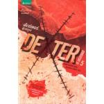 Dexter is Delicious เด็กซ์เตอร์...ผู้เลอรส เล่ม 5 (เจฟฟ์ ลินเซย์)