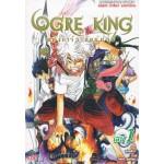OGRE KING อหังการ์ราชันย์ยักษ์ เล่ม 01