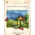 THE KISS WITH THE CIN(DERELLA)