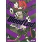 Blood Lad แวมไพร์พันธุ์ลุย เล่ม 05